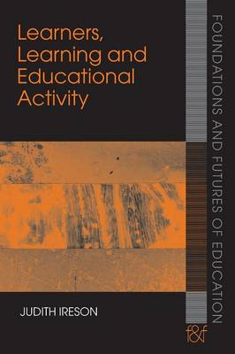 Learners, Learning and Educational Activity: Connecting Individual and Social Aspects of Learning an (BOK)