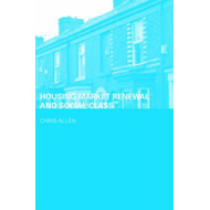 Housing Market Renewal and Social Class (BOK)