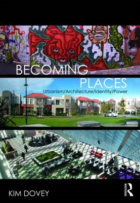 Becoming Places: Urbanism / Architecture / Identity / Power (BOK)