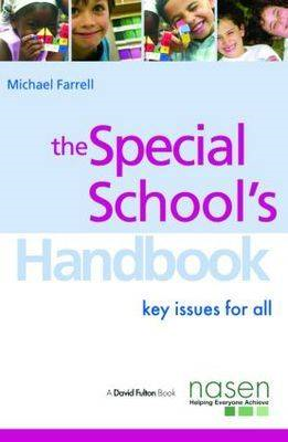 The Special School's Handbook: Key Issues for All (BOK)