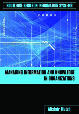 Managing Information and Knowledge in Organizations (BOK)