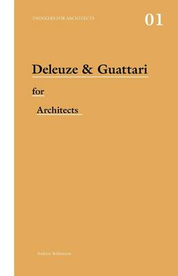 Deleuze and Guattari for Architects (BOK)