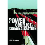 Power, Conflict and Criminalisation (BOK)