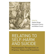 Relating to Self-Harm and Suicide (BOK)