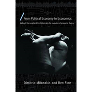 From Political Economy to Economics: Method, the Social and the Historical in the Evolution of Econo (BOK)