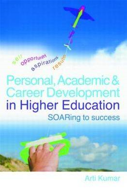 Personal, Academic and Career Development in Higher Educatio (BOK)