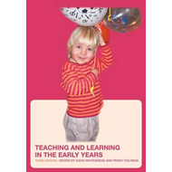 Teaching and Learning in the Early Years (BOK)