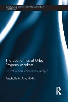The Economics of Urban Property Markets: An Institutional Economics Analysis (BOK)