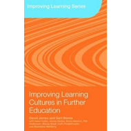 Improving Learning Cultures in Further Education: Understanding How Students Learn (BOK)