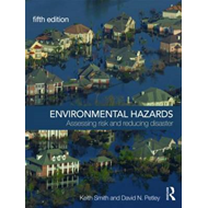 Environmental Hazards: Assessing Risk and Reducing Disaster (BOK)