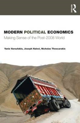 Modern Political Economics: Making Sense of the Post-2008 World (BOK)