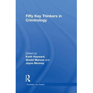 Fifty Key Thinkers in Criminology (BOK)