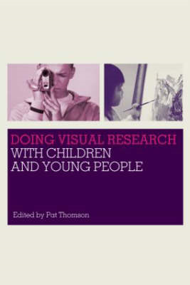 Doing Visual Research with Children and Young People (BOK)