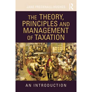 Theory, Principles and Management of Taxation (BOK)