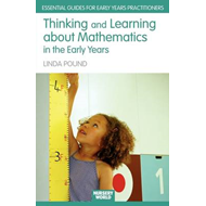 Thinking and Learning About Mathematics in the Early Years (BOK)
