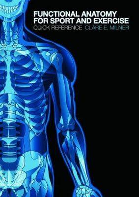 Functional Anatomy for Sport and Exercise (BOK)