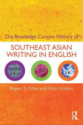 The Routledge Concise History of Southeast Asian Writing in English (BOK)