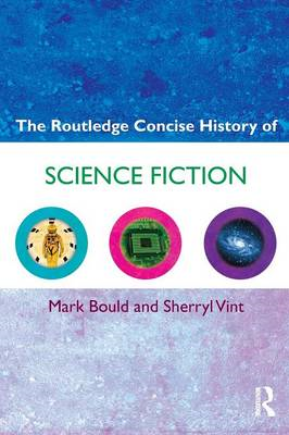 The Routledge Concise History of Science Fiction (BOK)