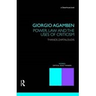 Giorgio Agamben: Power, Law and the Uses of Criticism (BOK)