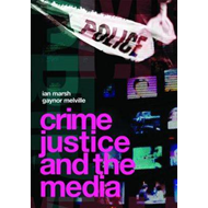 Crime, Justice and the Media (BOK)