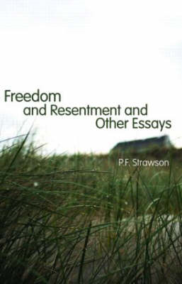 Freedom and Resentment and Other Essays (BOK)
