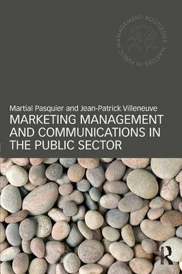Marketing Management and Communications in the Public Sector (BOK)