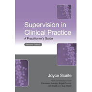 Supervision in Clinical Practice: A Practitioner's Guide (BOK)