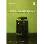 Fundraising Management: Analysis, Planning and Practice (BOK)