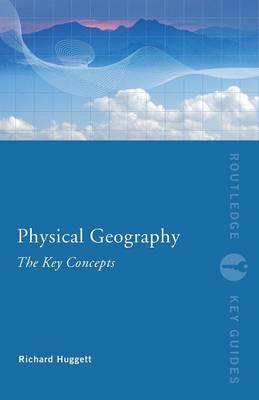 Physical Geography: The Key Concepts (BOK)