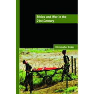 Ethics and War in the 21st Century (BOK)