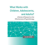 What Works with Children, Adolescents, and Adults? (BOK)