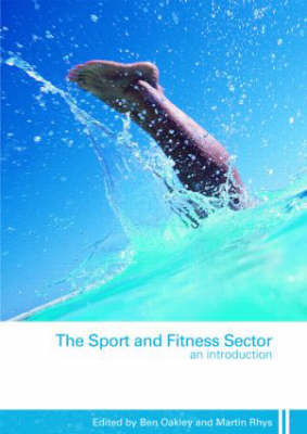 The Sport and Fitness Sector: An Introduction (BOK)