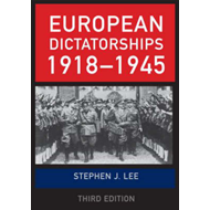 European Dictatorships 1918-1945 (BOK)
