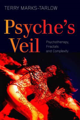 Psyche's Veil: Psychotherapy, Fractals and Complexity (BOK)