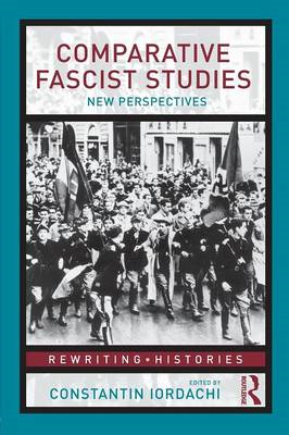 Comparative Fascist Studies: New Perspectives (BOK)
