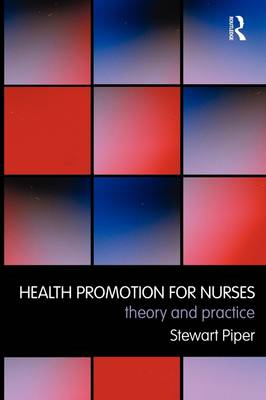 Health Promotion for Nurses: Theory and Practice (BOK)