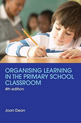 Organising Learning in the Primary School Classroom (BOK)