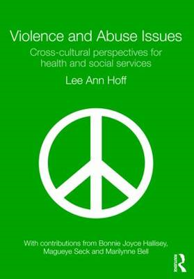 Violence and Abuse Issues: Cross-cultural Perspectives for Health and Social Services (BOK)