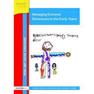 Managing Extreme Behaviours in the Early Years (BOK)