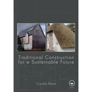 Traditional Construction for a Sustainable Future (BOK)