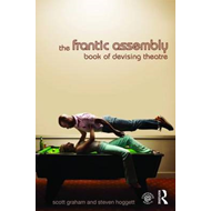 The Frantic Assembly Book of Devising Theatre (BOK)