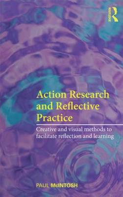Action Research and Reflective Practice (BOK)