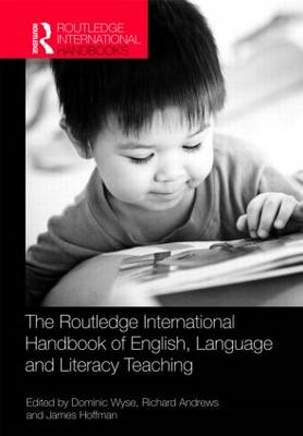 The Routledge International Handbook of English, Language and Literacy Teaching (BOK)