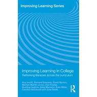 Improving Learning in College: Rethinking Literacies Across the Curriculum (BOK)