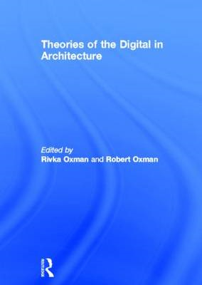 Theories of the Digital in Architecture (BOK)