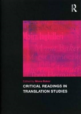 Critical Readings in Translation Studies (BOK)