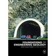 Foundations of Engineering Geology, Third Edition (BOK)