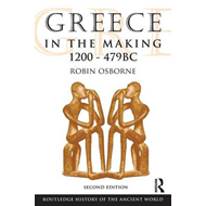 Greece in the Making 1200-479 (BOK)