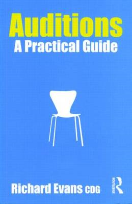 Auditions: A Practical Guide (BOK)
