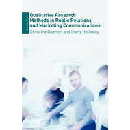 Qualitative Research Methods in Public Relations and Marketi (BOK)